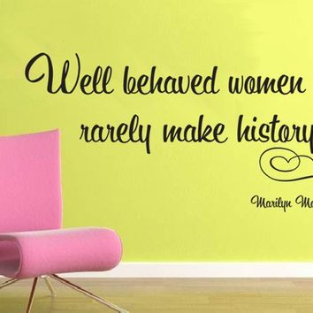 Wall Decal MARILYN MONROE Well behaved women by decorexpressions