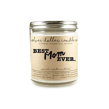 Best Mom Ever - 8oz Soy Candle