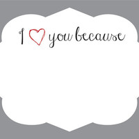Dry Erase Removable Wall Vinyl - I Love You Because