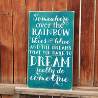 Somewhere Over the Rainbow Primitive Wooden Subway Art Sign Wall Hanging