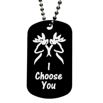 I Choose You with Two Bucks Dog Tag Necklace