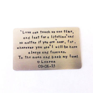 Wallet Insert Keepsake LoVE Can Touch Us And Last For a Lifetime Engagement Gift Wedding Gift You Create Your Own Message
