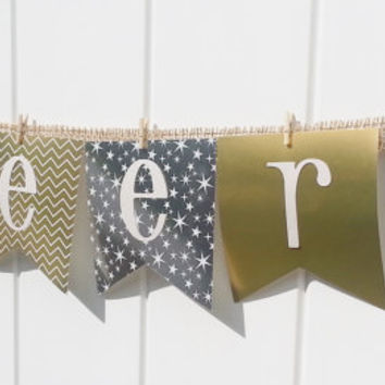 Cheers banner, sign, new years eve, 2015, party decor, burlap banner, wedding banner, birthday cheers, gold and silver, christmas banner