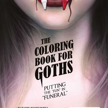 The Coloring Book for Goths: The World's Most Depressing Book Paperback – May 3, 2016