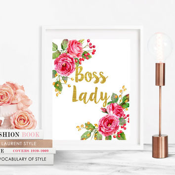 Boss Lady Print, Floral Artwork, Wall Art Print, Home Office Decor, Building Empire, Digital Download, Printable Art Decor, 8x10 Art Print