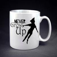 Peter Pan never Grow Up  design on Mug n Cup