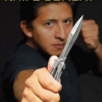 The Ultimate Guide to Knife Combat (Ultimate Guide)