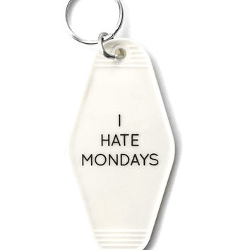 I Hate Mondays Key Tag (Limited Edition)