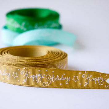 """5/8"""" inch Green Happy Holidays Merry Christmas Grosgrain Ribbon - Polyester - Wholesale 5, 10, 25 yards you choose"""