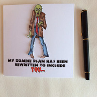 Special Occasion Card, Zombie Card, Funny Zombie Card, Love Card, Valentines Card