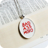 Bad Ass Mofo hand embroidered red white silver plated felt