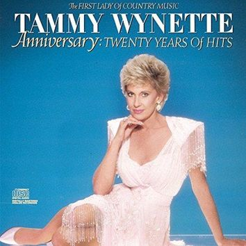 Tammy Wynette - Anniversary: 20 Years Of Hits The First Lady Of Country Music