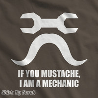 Funny Mechanic T-Shirt - TShirts For Mechanics Car Repair Mustache Wrench Men's Women's Unisex