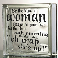 Be the kind of woman Glass Block Decal Tile Mirrors DIY Decal for Glass Blocks Be the kind of woman