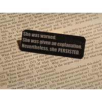 Nevertheless She Persisted Lapel Pin in Black and White