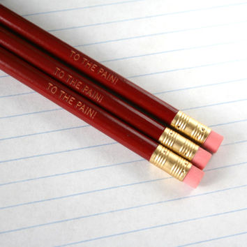 to the pain pencils 3 burgundy oxblood. back to school supplies. life hurts, let us celebrate it.