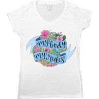 My Body My Rules -- Women's T-Shirt