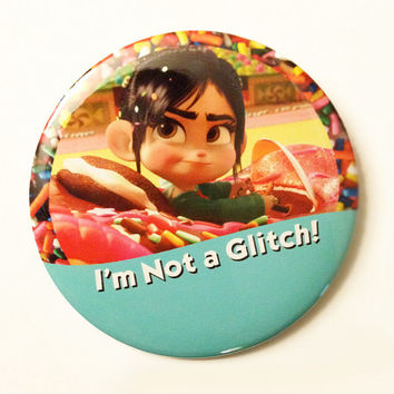 I'm Not A Glitch I'm Celebrating Disney Button Wreck it Ralph Vanellope