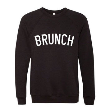 Brunch, Brunching, BRUNCH, Brunch Crewneck,Brunch Women Sweatshirt,Brunch Women Clothing,Brunch Fashion Sweatshirt,Brunch Unisex Sweater