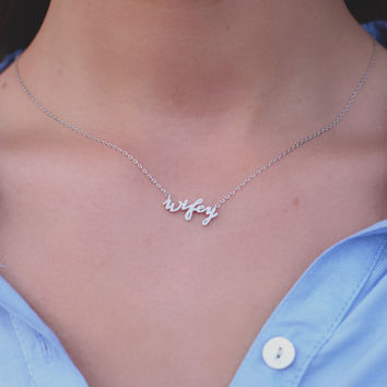 Wifey Necklace - Silver