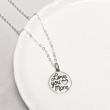 Love You More sterling silver necklace