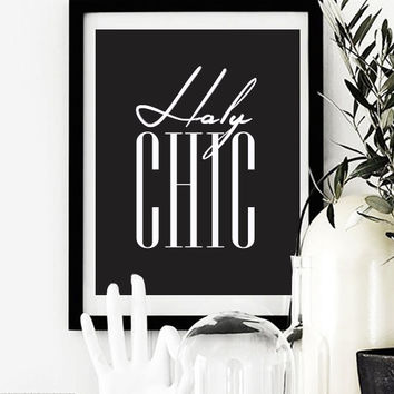 "Fashion Poster ""Holy Chic"", Funny Wall Decor, Bedroom Decor, Minimal Art, Typography Poster, Chic Poster, Vouge Poster."