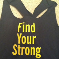 Find Your Strong Work-out Racerback Tank Top