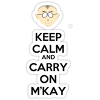 Keep Calm And Carry On M'Kay