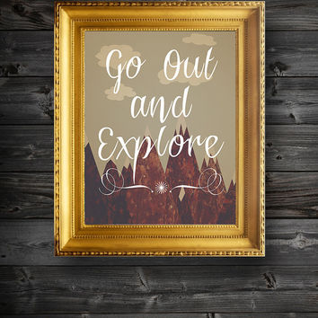 Go Out and Explore Typography Digital Illustration Print Poster