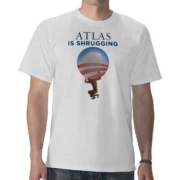 Atlas Is Shrugging T-Shirt from Zazzle.com