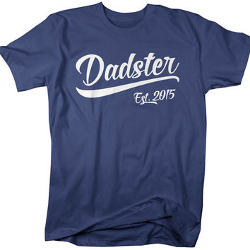 Men's Dadster Est. 2015 T-Shirt Dad Shirts Father's Day Gift Idea Established Daddy Father Tee