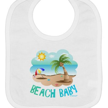 Fun Summer Beach Scene - Beach Baby Baby Bib by TooLoud