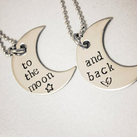 Hand Stamped Necklace Set - To the moon... and back - Stainless Steel Jewelry - Great for Couples, Best Friends, Gifts for Children