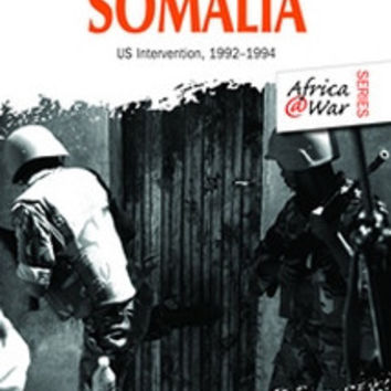 SOMALIA: US Intervention 1992–1994 (Peter Baxter)