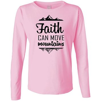 "Christian Sweatshirts - ""Faith Can Move Mountains"""