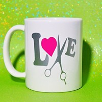 Hair Dresser Salon Stylist Love Coffee Mug 11 oz. Coffee Cup. Can be used as a Travel Mug.