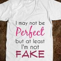 PERFECT & FAKE Tshirt - AV's Boutique