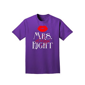 - Mrs Always Right Adult Dark T-Shirt