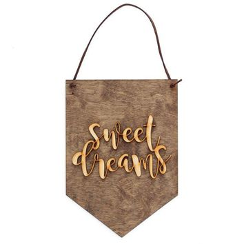 """Sweet Dreams"" - Wooden Wall Banner"