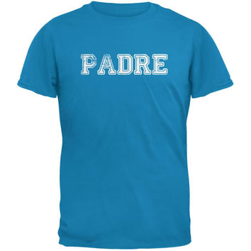 Fathers Day - Padre Sapphire Blue Adult T-Shirt