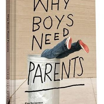 Why Boys Need Parents