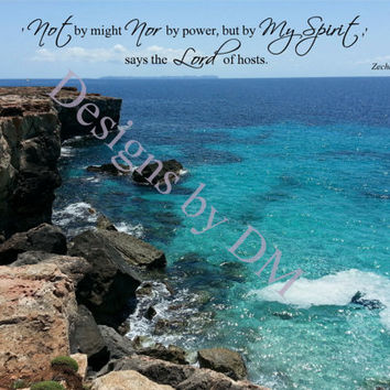 Zechariah 4:6 with blue ocean and rock formations, inspirational wall art ready to frame for home or office, downloadable printable artwork