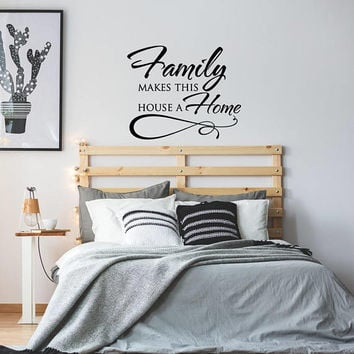 Wall Decal Quote Family Makes This House A Home, Family Vinyl Wall Decals Quotes, Family Gifts Vinyl Wall Decal Home Decor Art K124