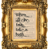 When All Else Fails TAKE A BATH Vintage Art Print by Vintagraphy