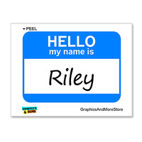 Riley Hello My Name Is Sticker