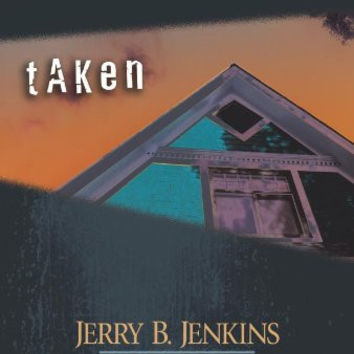 Taken (Left Behind: The Young Trib Force)