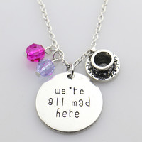 """Alice in Wonderland Necklace""""we're all mad here""""Hand Stamped Letter Pendant with Crystals,Cheshire Cat Charms Choker Necklace"""