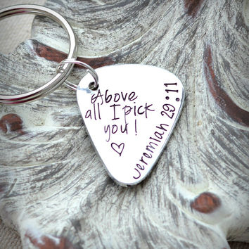 handstamped one of a kind gifts - Above All I pick you Jeremiah 29 11 silver guitar pick keychain