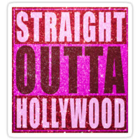 Straight Outta Hollywood Glitter by straightoutta