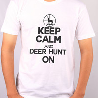 Keep Calm And Deer Hunt On Mens Tshirt - Great Hunting Gift For All Hunters - Deer Hunting - Turkey Hunter Camo Lover - Boyfriend Tee  2166